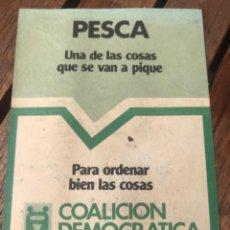 Carteles Políticos: PANFLETO COALICIÓN DEMOCRÁTICA. ELECCIONES 1979. POLÍTICA.. Lote 204396456