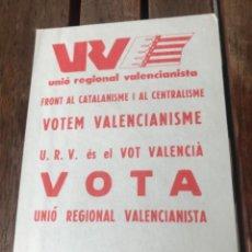 Carteles Políticos: PANFLETO UNIÓN REGIONAL VALENCIANISTA. ELECCIONES GENERALES 1979. Lote 204402223