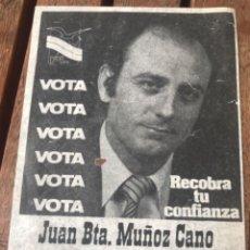 Carteles Políticos: PANFLETO VOTA PARTIDO LIBERAL PL. JUAN BAUTISTA MUÑOZ CANO. ELECCIONES GENERALES 1979. Lote 204402766