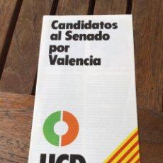 Carteles Políticos: CANDIDATOS AL SENADO POR VALENCIA. UNIÓN DE CENTRO DEMOCRÁTICO UCD ELECCIONES GENERALES 1979. Lote 204407882