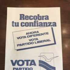 Carteles Políticos: PANFLETO PARTIDO LIBERAL ELECCIONES GENERALES 1979. Lote 204808763
