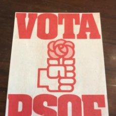 Carteles Políticos: PANFLETO PSOE PARTIDO SOCIALISTA OBRERO ESPAÑOL ELECCIONES GENERALES 1979. Lote 204809882