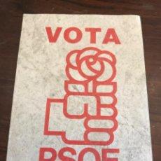 Carteles Políticos: PANFLETO PSOE PARTIDO SOCIALISTA OBRERO ESPAÑOL ELECCIONES GENERALES 1979. Lote 204810296