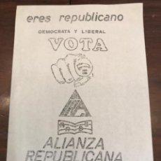 Carteles Políticos: PANFLETO ALIANZA REPUBLICANA FRONT VALENCIA ELECCIONES GENERALES 1979. Lote 204812130