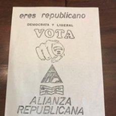 Carteles Políticos: PANFLETO ALIANZA REPUBLICANA FRONT VALENCIA ELECCIONES GENERALES 1979. Lote 204812183
