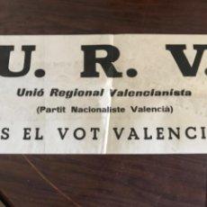 Carteles Políticos: CARTEL ELECTORAL UNIO REGIONAL VALENCIANISTA URV. ELECCIONES 1979. Lote 204970312