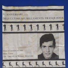 Carteles Políticos: HOMENATGE A PUIG ANTICH - 11E ANIVERSARI DELS ÚLTIMS AFUSELLAMENTS FRANQUISTES. Lote 206509240