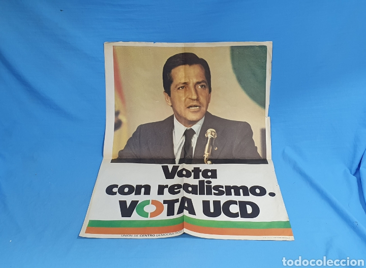 CARTEL ORIGINAL PROPAGANDA ELECTORAL VOTA UCD ADOLFO SUÁREZ 1979 (Coleccionismo - Carteles gran Formato - Carteles Políticos)