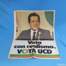 Carteles Políticos: CARTEL ORIGINAL PROPAGANDA ELECTORAL VOTA UCD LUIS SUÁREZ 1979. Lote 207534405