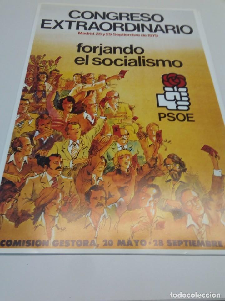 CARTEL CAMPAÑA PSOE. CONGRESO EXTRAORDINARIO FORJANDO SOCIALISMO (Coleccionismo - Carteles gran Formato - Carteles Políticos)