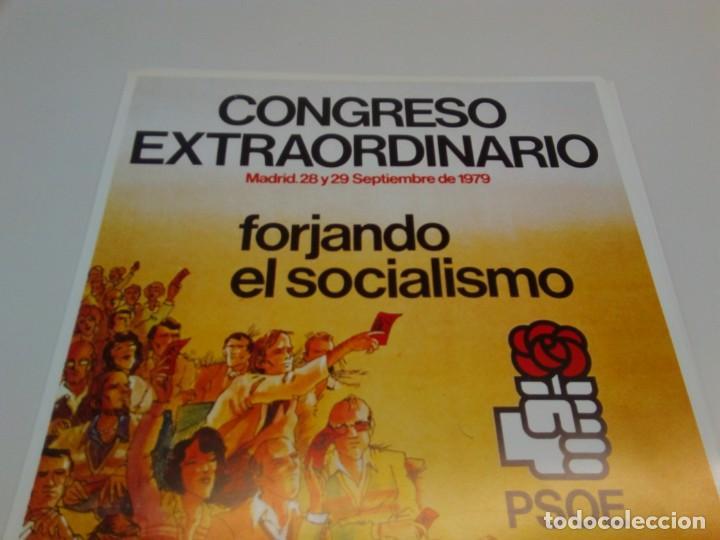 Carteles Políticos: CARTEL CAMPAÑA PSOE. CONGRESO EXTRAORDINARIO FORJANDO SOCIALISMO - Foto 2 - 207731195