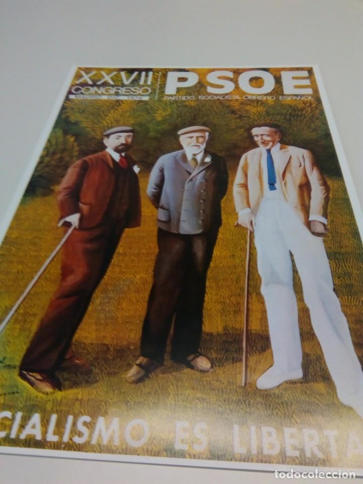 CARTEL CAMPAÑA PSOE XXVII CONGRESO (Coleccionismo - Carteles gran Formato - Carteles Políticos)