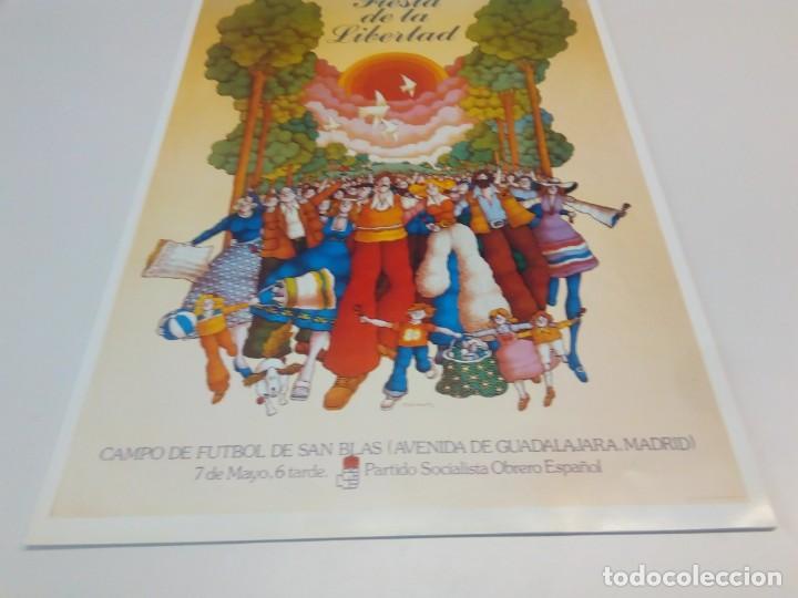 Carteles Políticos: Cartel Campaña PSOE Fiesta de la Libertad - Foto 2 - 207731466