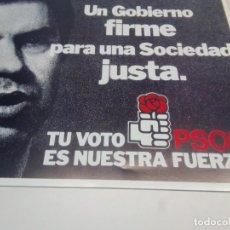 Carteles Políticos: CARTEL CAMPAÑA PSOE TU VOTO ES NUESTRA FUERZA.. Lote 207731778