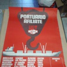 Carteles Políticos: CARTEL UGT PORTUARIO AFILIATE AÑOS 70. Lote 207895860