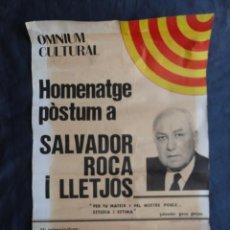 Carteles Políticos: POSTER CARTEL DE PAPEL HOMENATGE POSTUM SALVADOR ROCA LLETJOS 30/11/1978.. Lote 210474026
