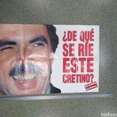 Carteles Políticos: POSTER EL JUEVES AZNAR CRETINO. Lote 210828832