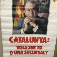 Carteles Políticos: POSTER CONVERGENCIA I UNIÒ- 88X65 CM.-ROTURAS Y RAIDO EN PARTE SUPERIOR-. Lote 211389626
