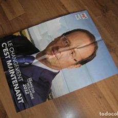 Carteles Políticos: CARTELÑ ELECTORAL ELECCIONES PRESIDENCIALES FRANCESAS 2012. FRANCOIS HOLLANDE. PARTIDO SOCIALISTA. Lote 211696686