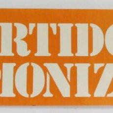 Carteles Políticos: ¡PARTIDOS! LEMONIZ QUÉ? ANTIGUO CARTEL ORIGINAL CONTRA LA CENTRAL NUCLEAR LEMOIZ.. Lote 211734266