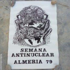 Affissi Politici: ALMERIA POSTER CARTEL GRANDE SEMANA ANTINUCLEAR AÑO 1979. Lote 216561847