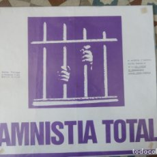 Affiches Politiques: AMNISTIA TOTAL POSTER CARTEL ORIGINAL POLITICO AÑOS 70. Lote 216694733