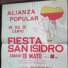 Carteles Políticos: CARTEL DE ALIANZA POPULAR. FIESTA DE SAN ISIDRO. 42.5 X 31.5. Lote 218726315