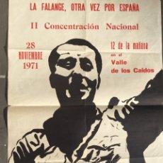 Carteles Políticos: RARO CARTEL FALANGISTA,FALANGE,FRANCO,ENTIERRO JOSÉ ANTONIO PRIMO DE RIVERA AÑO 1971,VALLE CAIDOS. Lote 219616011