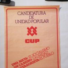 Affiches Politiques: CARTEL CANDIDATURA DE UNIDAD POPULAR. CUP. Lote 219969973
