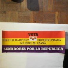 Affiches Politiques: CARTEL VOTA SENADORES POR LA REPÚBLICA. Lote 219973968