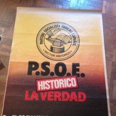 Affiches Politiques: CARTEL PSOE SECTOR HISTÓRICO. Lote 220143243