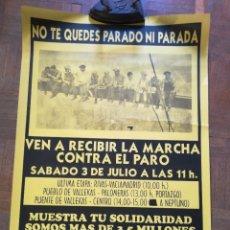 Carteles Políticos: CARTEL MARCHA CONTRA EL PARO. Lote 220186197