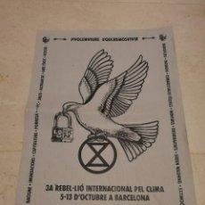 Carteles Políticos: CARTEL ORIGINAL -A3- REBELION DEL CLIMA - POLITICA - CAMBIO CLIMATICO. Lote 221519573