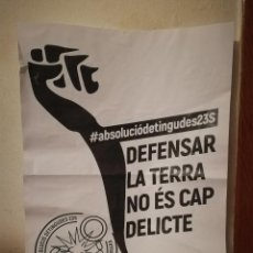 Carteles Políticos: CARTEL ORIGINAL -A3- ABSOLUCION DETENIDAS - POLITICA - INDEPENDENTISMO CATALUÑA. Lote 221519580