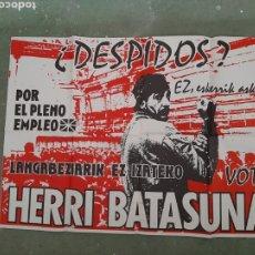 Affissi Politici: CARTEL POLÍTICO. HERRI BATASUNA. Lote 222884348