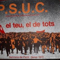 Affissi Politici: CARTEL PSUC -SETMANA DEL PARTIT 1977. Lote 222906028