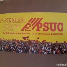 Affissi Politici: CARTEL IV CONGRES DEL PSUC (1977). Lote 222911181