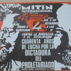Affissi Politici: ANTIGUO CARTEL POLITICO MITIN INTERNACIONAL PARTIDO OBRERO REVOLUCIONARIO ESPAÑA.BARCELONA 1938-1978. Lote 223627557