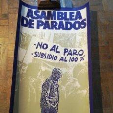Carteles Políticos: CARTEL ASAMBLEA DE PARADOS. GESTORA PROVINCIAL DE MADRID. Lote 224958660