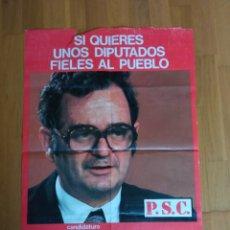 Carteles Políticos: CARTEL POLITICO TRANSICIÓN SOCIALISTA.FELIPE GONZÁLEZ.PSOE.PSC.PSP.UGT.PCE.PSUC.CCOO.AP.CDS.UCD.ORT.. Lote 225796840