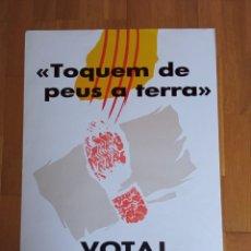 Carteles Políticos: CARTEL POLITICO TRANSICIÓN INDEPENDENTISTA CATALUNYA. ERC.CIU.MDT.PSUC.PSC.CUP.PSAN.TERRA LLIURE.CNT. Lote 225797333