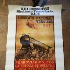 Carteles Políticos: CARTEL XIII CONGRESO FERROVIARIO UGT 1980. Lote 226434605