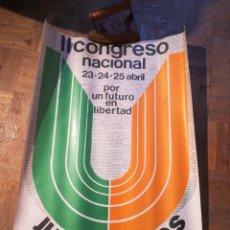 Carteles Políticos: CARTEL II CONGRESO NACIONAL JUVENTUDES UCD. Lote 226437435
