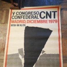 Affissi Politici: CARTEL V CONGRESO CON FEDERAL CNT. MADRID 1979. Lote 226440980