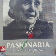 Affissi Politici: CARTEL POSTER ANTIGUO DE EPOCA DOLORES URIBARRI LA PASIONARIA PARTIDO COMUNISTA DE ESPAÑA PCE. Lote 227473640