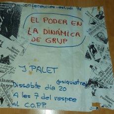 Carteles Políticos: CARTEL POLÍTICO CORP J. PALET 1976 EL PODER EN LA DINÀMICA DE GRUP. Lote 228793605