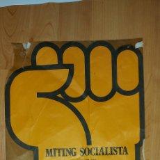Carteles Políticos: CARTEL MÍTING SOCIALISTA PSC 1976 MATARÓ. Lote 228801125