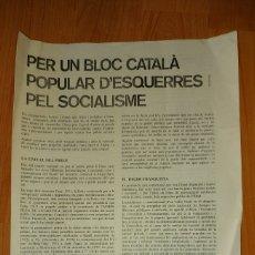 Carteles Políticos: 52.-TRANSICION-PER UN BLOC CATALA POPULAR D`ESQUERRES I PEL SOCIALISME-M.C.C. ANY 1977 BIPTICO DE AD. Lote 228902060