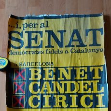 Carteles Políticos: CARTEL POLÍTICO CATALUÑA SENAT ESTATUT EC ERC FSC PSOE PSUC BENET CANDEL CIRICI. Lote 228903121