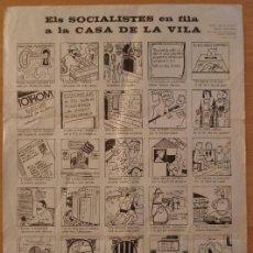 Carteles Políticos: T - PARTIT SOCIALISTA DE CATALUNYA - SOCIALISTES EN FILA A LA CASA DE LA VILA - VILAFRANCA PENEDÈS. Lote 232339910